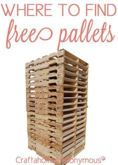 Where to find FREE Pallets. Some places I'd never thought of! Perfect for Pallet crafts and DIY Pallet wood projects.