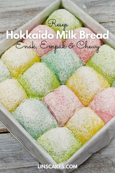 Hokkaido Milk Bread Ini Adalah Roti Yang Empuk Chewy Dan Juga Gemesin Menariknya Warna Roti Ini Tetap Sama Sebelu Resep Roti Resep Pai Minuman Coklat Panas