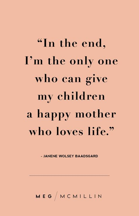 mom inspiration 10 inspiring mom quotes to get you through a tough day Meg McMillin Mama Quotes, Mother Quotes, Life Quotes, New Mom Quotes, Guilt Quotes, Words Quotes, Quotes About Guilt, Favorite Quotes, Best Quotes