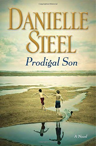 Prodigal Son: A Novel by Danielle Steel