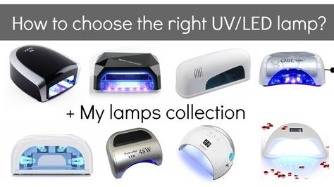 Uv Vs Led Lamps For Gel Nail Polish Beginners And Pros My Nail Lamp Collection Youtube Gel Nail Polish Gel Nails