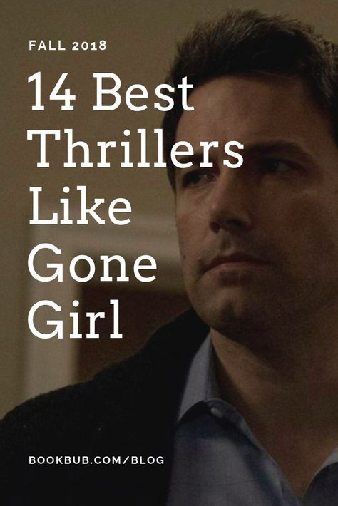 14 Psychological Thrillers That Could Be The Next Gone Girl