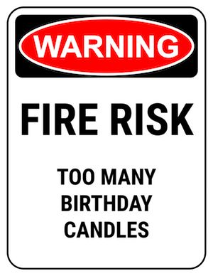 funny safety sign warning too many candles Birthday Jokes, 50th Birthday Quotes, Happy Birthday Quotes, Happy Birthday Greetings, Funny Birthday Cards, Birthday Images, Birthday Fun, Funny Happy Birthday Messages, Birthday Humorous