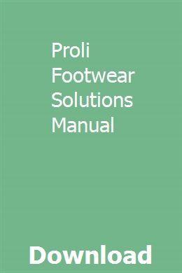 Proli Footwear Solutions Manual   kyouvaceho   Manual, Portable