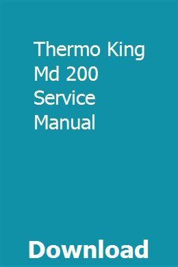 Thermo King Md 200 Service Manual | viocaraxo | Installation manual