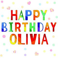 Happy Birthday Olivia Funny Cartoon Multicolor Inscription And