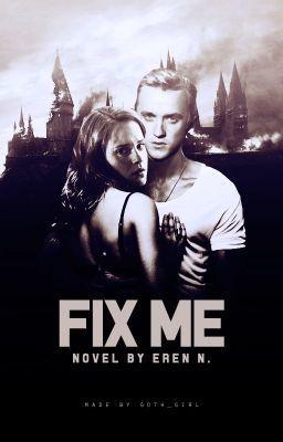 Fix Me { Dramione } | Tom Felton_Draco Malfoy | Dramione, Draco