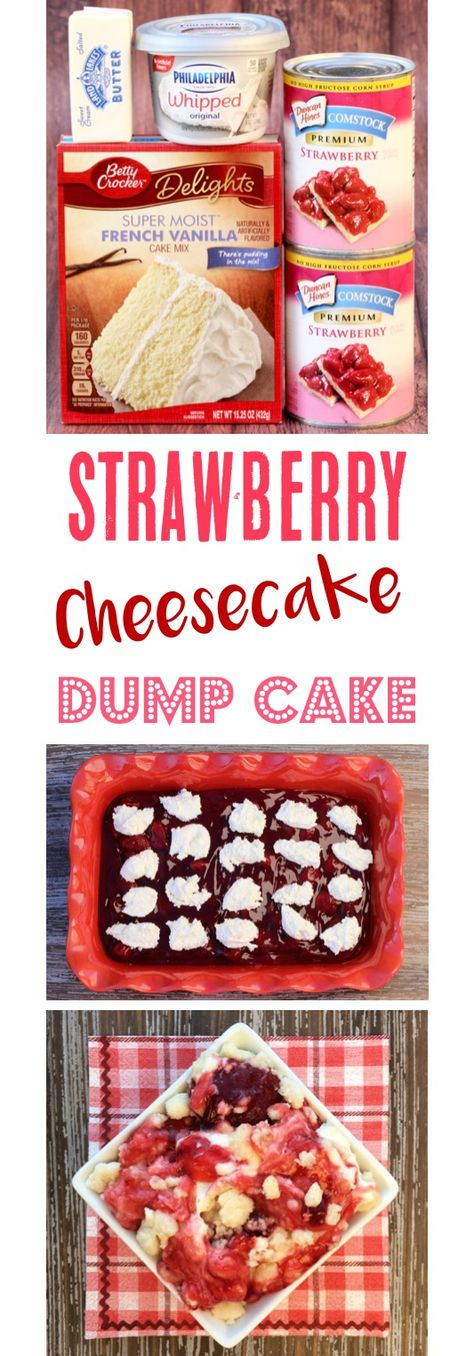 4 Ingredients - The Frugal Girls - Strawberry Dump Cake Recipes! This EASY Strawberry Cheesecake Dump Cake is the ultimate dessert, and just 4 Ingredients! You just can't go wrong with strawberries and cream cheese! Yummy Recipes, Dump Cake Recipes, Cheesecake Recipes, Dessert Recipes, Strawberry Cheesecake Poke Cake Recipe, Healthy Cheesecake, Quick Recipes, French Vanilla Cake, Moist Vanilla Cake