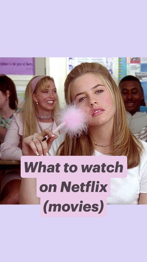 What to watch on Netflix (movies)