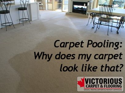 Carpet Pooling Why Does My Carpet Look Like That Types Of Carpet Carpet Sale Carpet