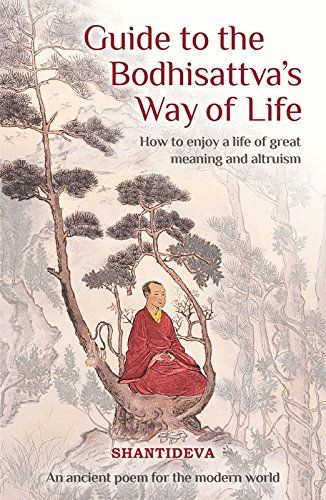 Guide To The Bodhisattva S Way Of Life How To Enjoy A Li Https Www Amazon Com Dp 1910368741 Ref Cm Sw R Pi Dp Meditation Books Great Meaning Bodhisattva