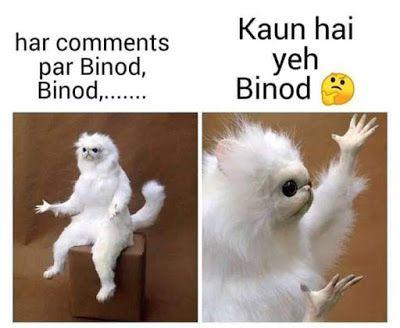 Viral Binod Memes Images Memes In Hindi Binod Memes Kya Hai Statuspictures Com Funny Memes Images Funny Quotes In Hindi Fun Quotes Funny