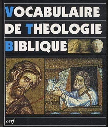 Lire Vocabulaire De Theologie Biblique En Ligne Pdf Gratuit Theologie Biblique Livre Biblique