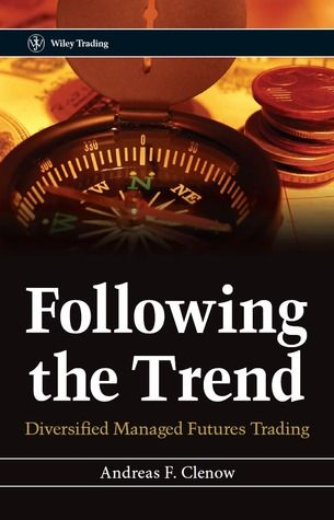Pdf Download Following The Trend Diversified Managed Futures
