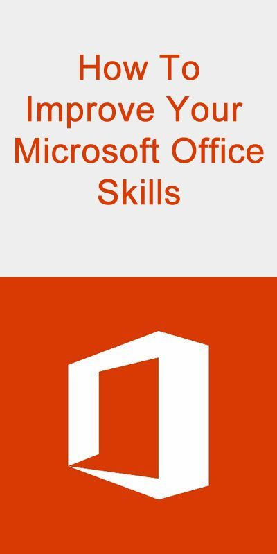 How To Improve Your Microsoft Office Skills Microsoft Office