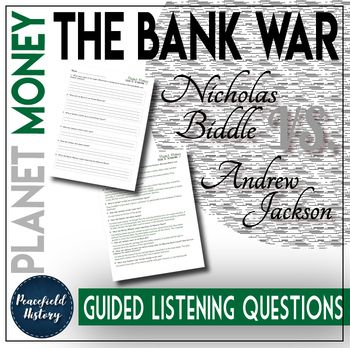 Planet Money Bank War Andrew Jackson Nicholas Biddle Guided Listening Questions Planet Money Andrew Jackson This Or That Questions
