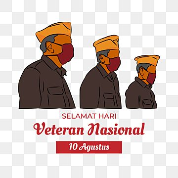 Illustration Of Hari Veteran Nasional 10 Agustus Wearing Mask Veteran Illustration Hari Veteran Nasional Veteran Day Png And Vector With Transparent Backgrou In 2021 Free Vector Graphics Veterans Day Vector Free