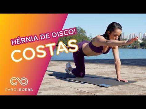Hernia De Disco Como Fortalecer As Costas Carol Borba