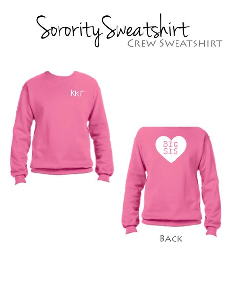 Kappa Kappa Gamma Big Sweatshirt with Greek letters on front and large heart with Big Sis in the middle on the back.  $34.98