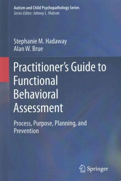Practitioneru0027s Guide to Functional Behavioral Assessment Process - functional behavior assessment