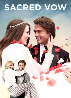Watch Sacred Vow Online Pure Flix Christian Movies Christian
