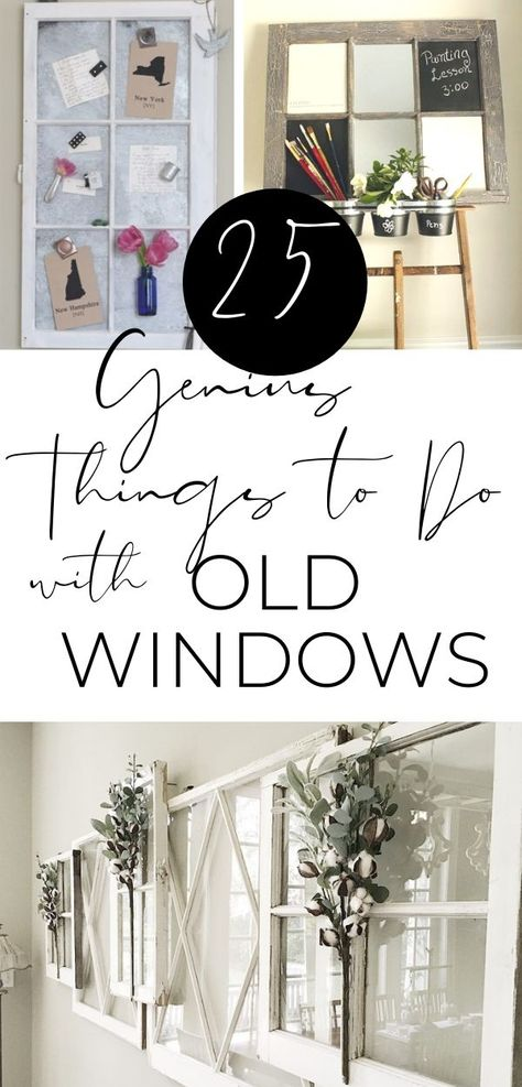 25 Ways to Repurpose Old Windows for Decorating - A Hundred Affections