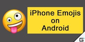 How To Get Iphone Emojis On Android Without Root No Root Iphone Emojis On Android Android Emoji Emoji