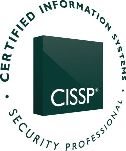 CISSP - Certified Information Systems Security Professional   Globally Recognized Expertise in the Field of Information Security  If you plan to build a career in information security – one of today's most visible professions – and if you have at least five full years of experience in information security, then the CISSP® credential should be your next career goal.