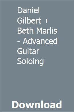 bobcat 864 wiring diagram daniel gilbert beth marlis advanced guitar soloing download  daniel gilbert beth marlis advanced