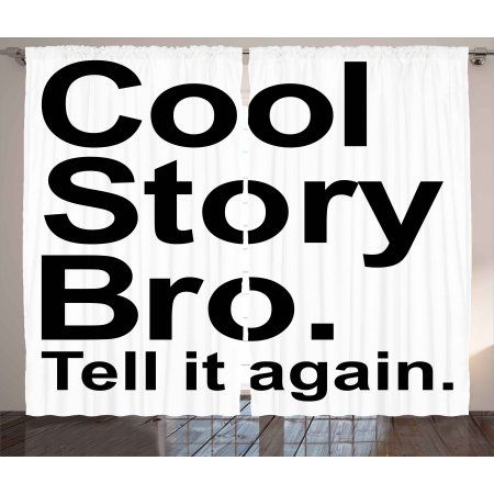 Quote Curtains 2 Panels Set Cool Story Bro Tell It Again Motivational Joyful Hipster Pictogram Hipster Bedroom Rod Pocket Curtain Panels Bedroom Decor Design