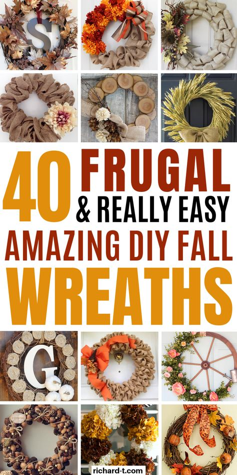 40 Cheap & easy DIY Fall wreaths to bring the Fall spirit into your home! These Fall wreaths are simple, cheap and look AMAZING! Easy Burlap Wreath, Burlap Flower Wreaths, Easy Fall Wreaths, Diy Fall Wreath, Wreath Crafts, Fall Diy, Autumn Diys, Halloween Burlap Wreaths, Cheap Wreaths