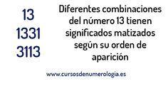 Significado De Ver El Numero 13 Numero13 Numerologia 13