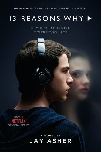 Thirteen Reasons Why By Jay Asher 13 Reasons Why Poster