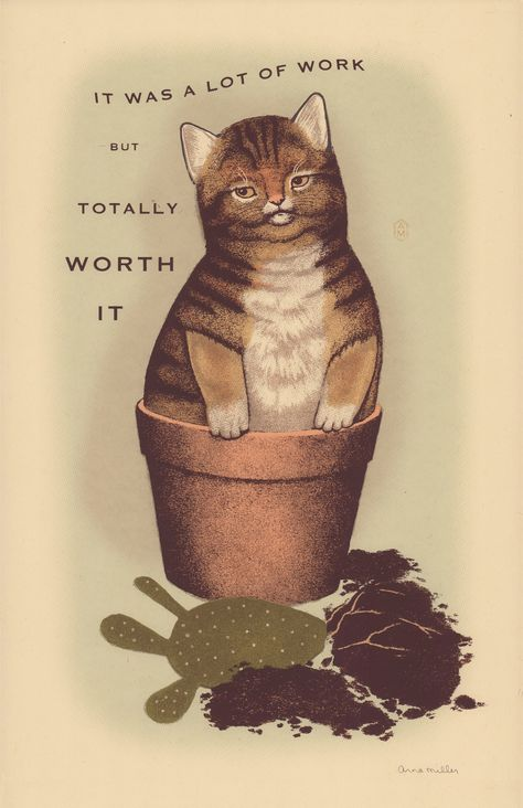 """Artist: Arna Miller Title: """"Totally Worth It"""" Medium: 7 color screen print Edition Size: 35 Markings: Signed by the artist Dimensions: x Crazy Cat Lady, Crazy Cats, Illustrations, Illustration Art, Book Art, Here Kitty Kitty, Funny Animal Pictures, I Love Cats, Cat Art"""
