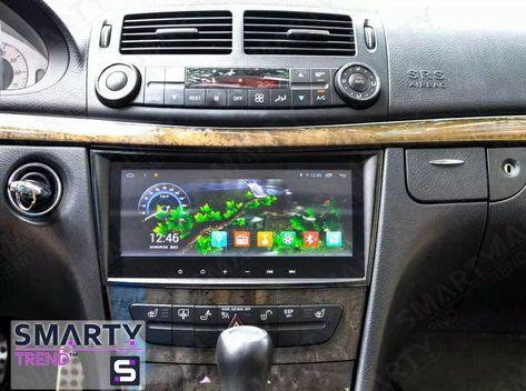 Mercedes E Class W211 Android In Dash Car Stereo Navigation Head Unit Smarty Trend Mercedes E Class Mercedes Mercedes W211