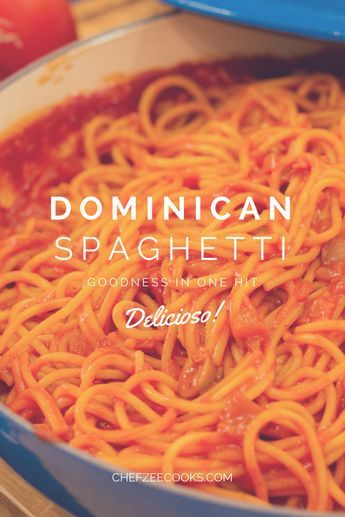 Dominican Spaghetti Chef Zee Cooks Recipe Dominicano Recipes Food Caribbean Recipes