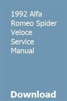 1992 Alfa Romeo Spider Veloce Service Manual Owners Manuals Repair Manuals Outboard