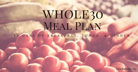 Weekly Meal Plan Header - 30 Days of Whole30