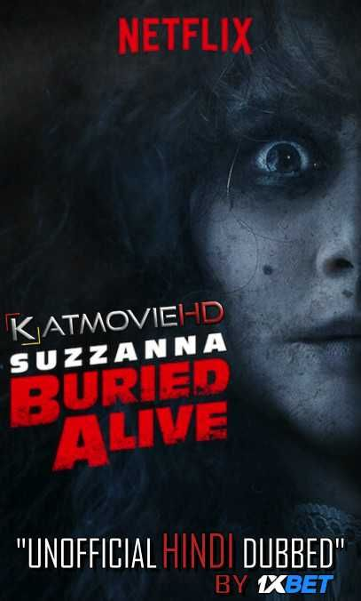 Suzzanna Buried Alive 2018 Hdrip 720p Dual Audio Hindi Unofficial Vo By English Org Nf In 2020 Horror Movies Best Horror Movies Movies