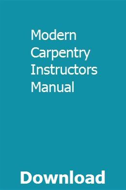 Modern Carpentry Instructors Manual Physics Basic Language Skills Manual
