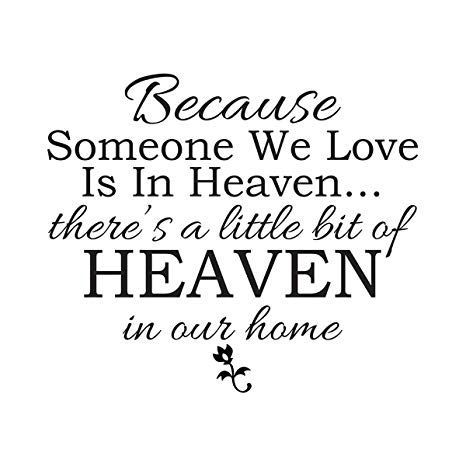 Empresal Because Someone We Love is in Heaven Vinyl Wall Quotes Wall  Sticker Decal