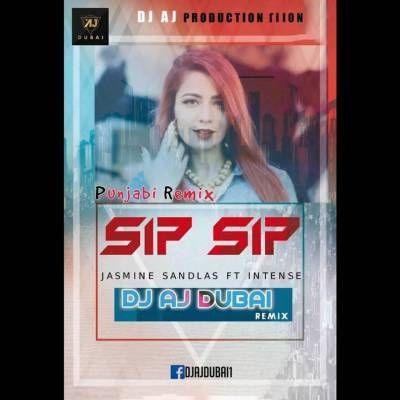 Sip Sip Jasmine Sandlas Dj Aj Free Download From Music100life Dbfm India Music Baseball Cards Album