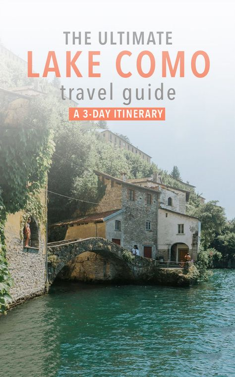 An efficient 3-day Lake Como travel itinerary