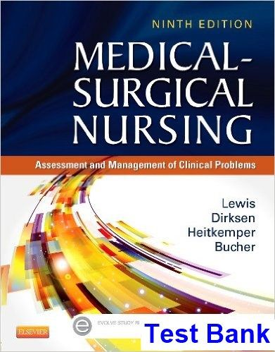 Medical Surgical Nursing 9th Edition Lewis Test Bank