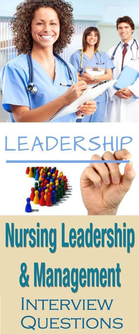 14 Toughest Nursing Leadership Interview Questions And Answers Nursing Leadership Leadership Interview Questions Interview Questions