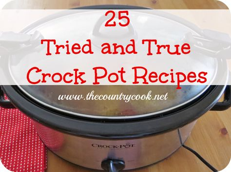25 Favorite Crock Pot Recipes from The Country Cook