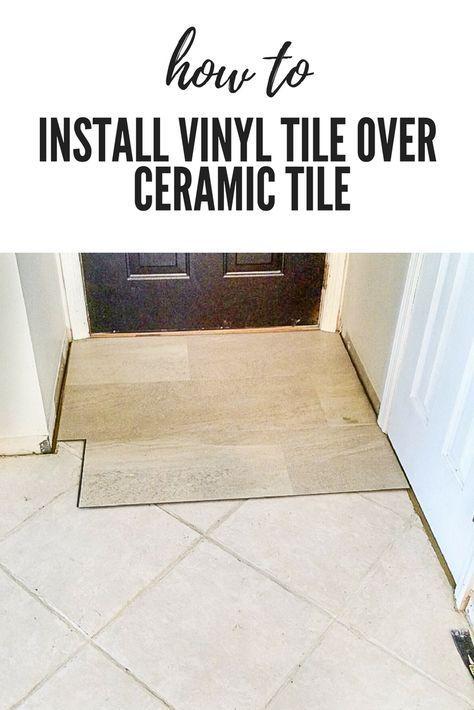 Luxury Vinyl Tile Flooring, How To Install Vinyl Plank Flooring Over Ceramic Tile