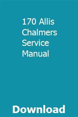 170 Allis Chalmers Service Manual Owners Manuals Repair Manuals Manual Car