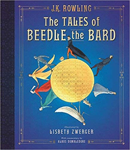 Pdf Download The Tales Of Beedle The Bard The Illustrated