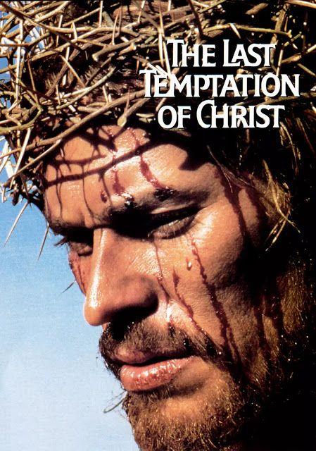 Filme A Ultima Tentacao De Cristo 1988 Filmes Filmes Polemicos Martin Scorsese